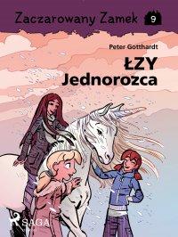 Zaczarowany Zamek 9 - Łzy Jednorożca - Peter Gotthardt - ebook