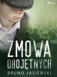 Zmowa obojętnych - Bruno Jasieński - ebook