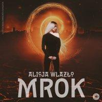 Mrok - Alicja Wlazło - audiobook