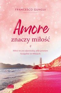 Amore znaczy miłość