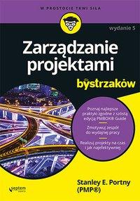 Zarządzanie projektami dla bystrzaków. Wydanie V - Stanley E. Portny - ebook