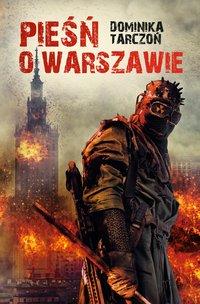 Pieśń o Warszawie - Dominika Tarczoń - ebook