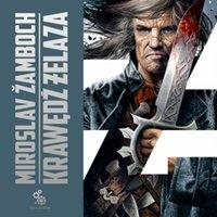 Krawędź żelaza. Tom 2 - Miroslav Žamboch - audiobook