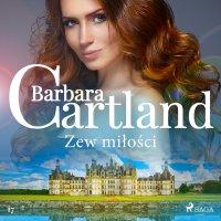 Zew miłości. Ponadczasowe historie miłosne Barbary Cartland - Barbara Cartland - audiobook