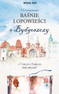 Baśnie i opowieści o Bydgoszczy