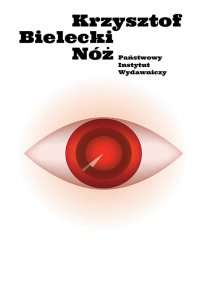 Nóż - Krzysztof Bielecki - ebook