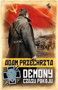 Demony czasu pokoju - Adam Przechrzta - audiobook