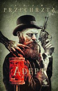 Adept - Adam Przechrzta - audiobook