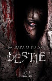 Bestie - Barbara Mikulska - ebook