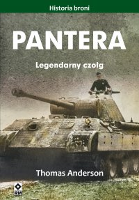 Pantera. Legendarny czołg - Thomas Anderson - ebook