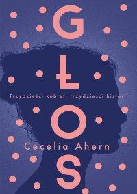 Głos - Cecelia Ahern - ebook