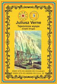 Tajemnicza wyspa. Część 2. Porzucony - Juliusz Verne - ebook