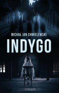 Indygo - Michał Chmielewski - ebook