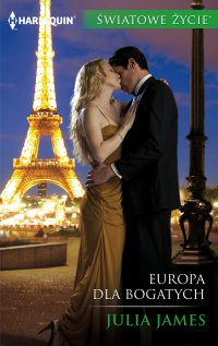 Europa dla bogatych - Julia James - ebook