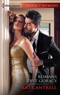 Romans zbyt gorący - Kat Cantrell - ebook