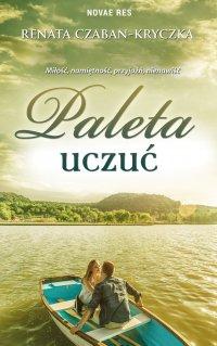 Paleta uczuć - Renata Czaban-Kryczka - ebook