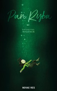 Pan Ryba - Katarzyna Majsner - ebook
