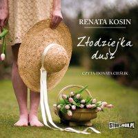 Złodziejka dusz - Renata Kosin - audiobook