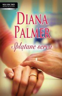 Splątane serca - Diana Palmer - ebook