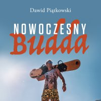 Nowoczesny Budda - Dawid Piątkowski - audiobook