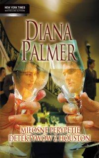 Miłosne perypetie detektywów z Huston - Diana Palmer - ebook