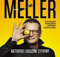 Nietoperz i suszone cytryny - Marcin Meller - audiobook