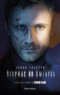 Ślepnąc od świateł - Jakub Żulczyk - audiobook