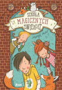 Szkoła magicznych zwierząt - Margit Auer - ebook