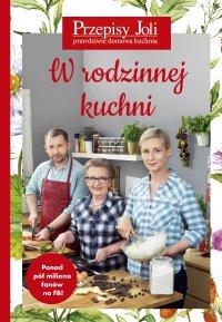 Przepisy Joli. W rodzinnej kuchni - Jola Caputa - ebook