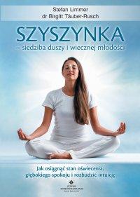 Szyszynka – siedziba duszy i wiecznej młodości - Birgitt Täuber-Rusch - ebook