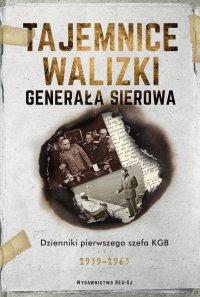 Tajemnice walizki generała Sierowa - Opracowanie zbiorowe - ebook