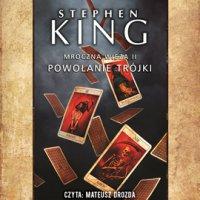 Mroczna Wieża II: Powołanie Trójki. Wydanie 2