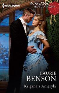 Księżna z Ameryki - Laurie Benson - ebook