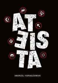 Ateista - Andrzej Koraszewski - ebook