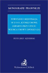 Powstanie i rejestracja sp. z o. o. której umowę zawarto przy użyciu wzorca umowy (spółki s-24)