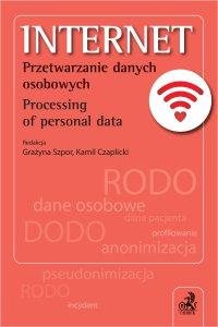 Internet. Przetwarzanie danych osobowych. Processing of personal data - Kamil Czaplicki - ebook