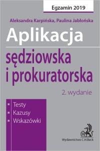 Aplikacja sędziowska i prokuratorska. Testy kazusy wskazówki. Wydanie 2 - Paulina Jabłońska - ebook