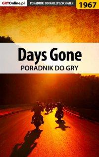"""Days Gone - poradnik do gry - Jacek """"Stranger"""" Hałas - ebook"""