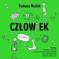 Człowiek - Tomasz Rożek - audiobook