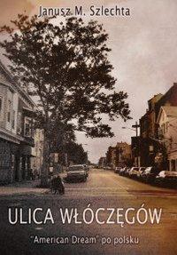 Ulica Włóczęgów - Janusz M. Szlechta - ebook