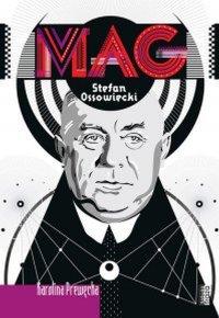 MAG. Stefan Ossowiecki - Karolina Prewęcka - ebook