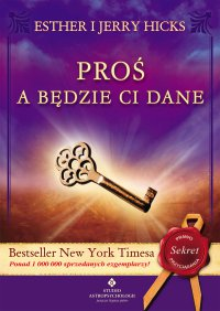 Proś a będzie ci dane - Esther Hicks - ebook