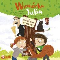 Wiewiórka Julia i magiczny orzeszek - Anna Sakowicz - audiobook