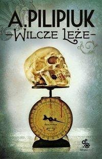Wilcze leże - Andrzej Pilipiuk - audiobook