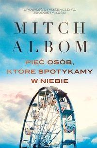 Pięć osób, które spotykamy w niebie - Mitch Albom - ebook