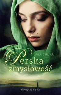 Perska zmysłowość - Laila Shukri - ebook