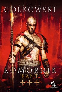 Komornik 3. Kant - Michał Gołkowski - audiobook