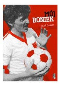 Mój Boniek - Jacek Sarzało - ebook
