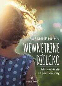 Wewnętrzne dziecko - Susanne Huhn - ebook