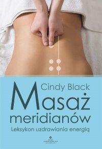 Masaż meridianów - Cyndy Black - ebook